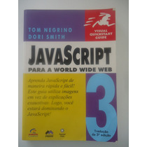 Java Script Para A World Wide Web - Tom Negrino E Dori Smith