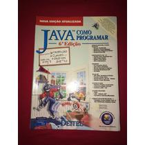 Java - Como Programar - 6ª Edição.