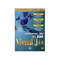 Livro Aprenda Em 21 Dias Visual J++ - Frete Grátis