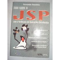 Tudo Sobre A Jsp Com A Netbeans Em Aplicações Distribuidas