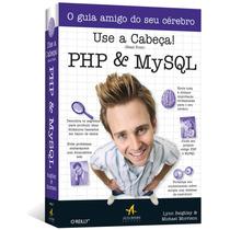 Use A Cabeça Php & Mysq + Php E Mysql Desenvolvimento Web 3ª