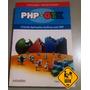 Php-gtk Criando Aplicações Gráficas Com Php - 2ª Ed. 2007