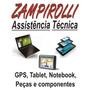 Zampirolli Manutenção Gps Tablet Note - Venda De Peças