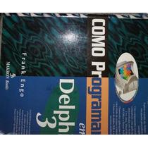 Livro + Cd Original Como Programar Em Delphi 3 - Frank Engo