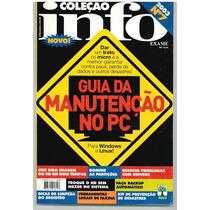 Coleção Info Nº 7 - 2003 - Guia Da Manutenção No Pc Promoção