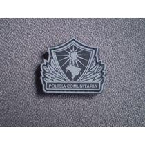 Distintivo Emborrachado Polícia Comunitária (grande)