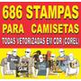 686 Estampas Para Camisetas E Calças - Arquivos Vetorizados