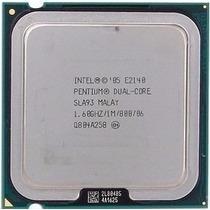 Processador Intel Pentium Dual Core E 2140 1.6 Ghz 100% 775