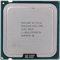 Processador Intel Pentium Dual-core E2140 1.60ghz/1mb/800mhz