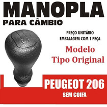 Manopla Bola Câmbio Tipo Original Peugeot 206 Sem Coifa