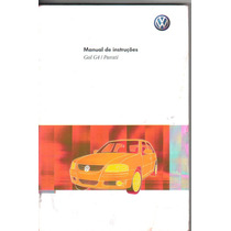 Manual Proprietário Gol Ou Parati G-4 2011 Completo Original