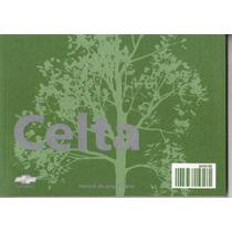Manual Proprietário Celta 2010 2011 C/suplementos E Bolsinha