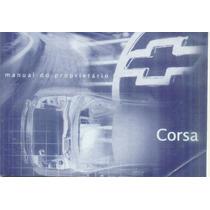 Manual Proprietário Corsa 2002 Modelo Novo C/suplementos E B