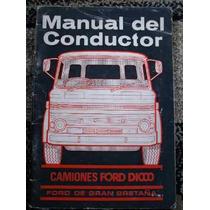 Manual De Proprietário Caminhões Ford D1000 1967 Raro !