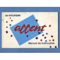 Manual Do Proprietário Original Hyundai Accent 1994
