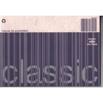 Manual Proprietário Corsa Classic 2007 2008 C/suplementos