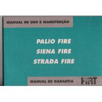 Manual Proprietário Fiat Palio Siena Strada Fire 2007 2008