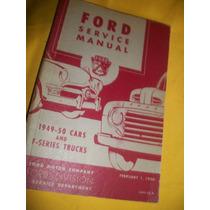 Ford - Manual De Serviço Carros E Caminhões - 1949/1950