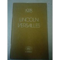 Ford Lincoln Versailles 1978 Manual D Proprietário Original