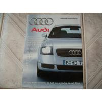 Informe Publicitário Audi A3 A4 A6 A8 S8 Tt