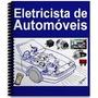 Qualificação Profissional - Elétrica De Automóveis 1100 Pags