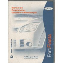 Manual Proprietário Fiesta 2009 C/suplementos E Bolsinha