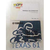 Manual Do Proprietario Da Moto Yamara 125