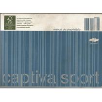 Manual Proprietário Captiva Sport 2010 Original Completo