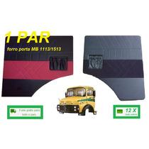 Par Forro Porta Caminhão Mb 1113 1114 1513 2013