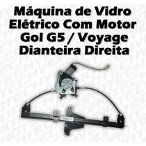 Máquina De Vidro Elétrico Com Motor Gol G5 Voyage Diant Dir