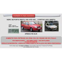 Vidro Porta Fiesta 89 Até 99 3 Portas Lado Direito Novo