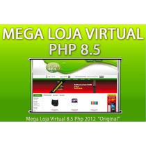 Loja Virtual 8.5 Php 2012 S/bugs - 13 Layouts Personalizados