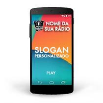 App De Rádio On-line Para Celular, Personalizado E Publicado