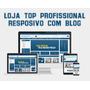 Loja Virtual Top Profissional Responsivo Mobile Com Blog
