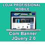 Loja Virtual 12.0 Mobile Afiliado Dominio Ilimitado 2015 V12