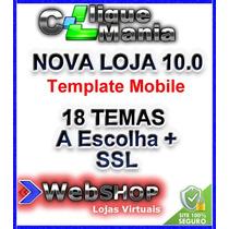 Loja Virtual 10.0 Com Template Mobile E 18 Temas A Escolha*
