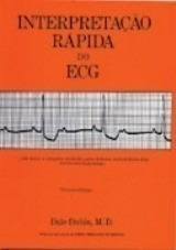 Interpretação Rápida Do Ecg - 3 Edição