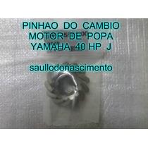 Pinhão Do Câmbio Motor De Popa Yamaha 40 Hp J