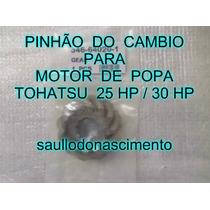Pinhão De Câmbio Motor De Poa Tohatsu 25/30 Hp