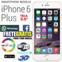Iphone 6 Plus Barato Tela Grande 5.5 12 X Sem Juros + Brinde
