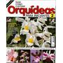 Guia Como Cultivar Orquídeas Para Iniciantes Ed. 2013 - 2