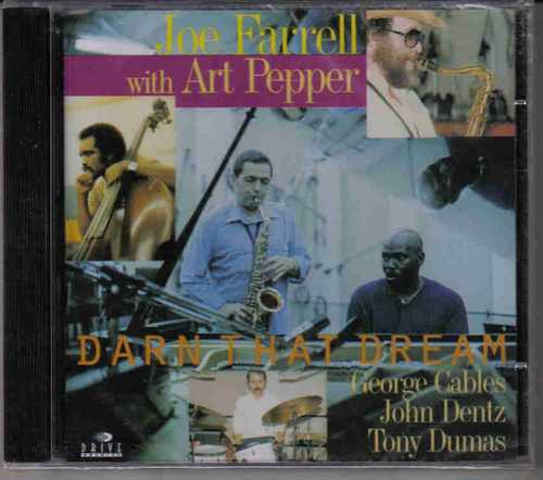 Joe Farrell With Art Pepper Darn That Dream - Frete Grátis