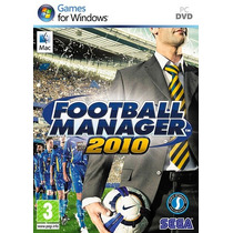 Football Manager 2010 Original Lacrado Pc - Pronta Entrega