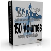 Max Fs Para O Flight Simulator X - 150 Volumes Em Dvd