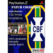 Pes Patch Colorado 136 Times Brasileiros - Playstation 2