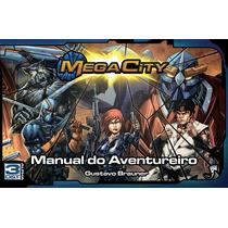 3d&t Alpha Mega City - Manual Do Aventureiro