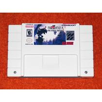 Final Fantasy 6 - The Eternal Crystals - Baseado No Ff6 Snes