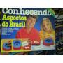 Conhecendo Os Aspectos Do Brasil - Coluna - Anos 90