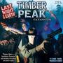 Timber Peak - Expansão Jogo Last Night On Earth Flying Frog