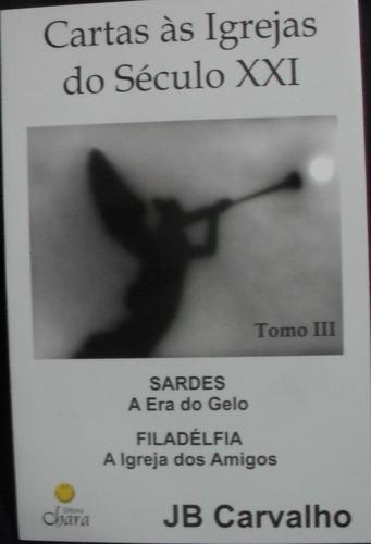Kit Completo Cartas Ás Igrejas Do Século Xxi - Jb Carvalho